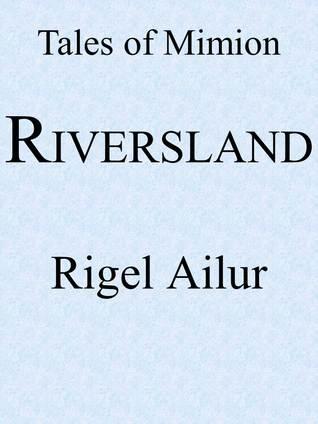 Riversland Rigel Ailur