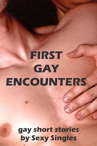 First Gay Encounters Sexy Singles
