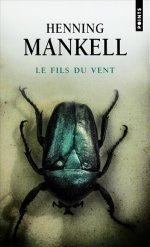 Le Fils du vent Henning Mankell
