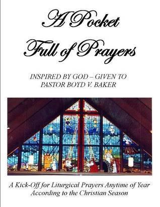A Pocket Full of Prayers  by  Boyd V. Baker