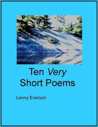Ten Very Short Poems Lenny Everson