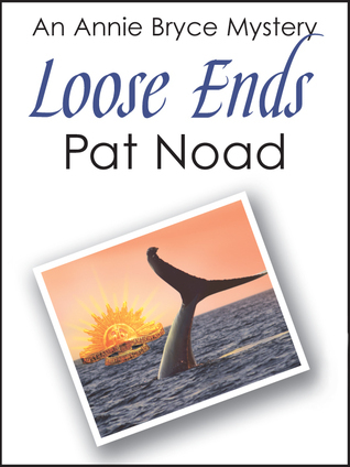 Loose Ends  by  Pat Noad