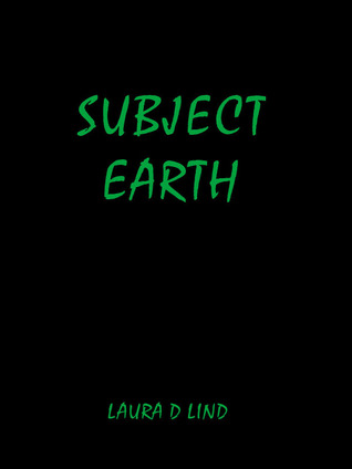 Subject Earth Laura Lind