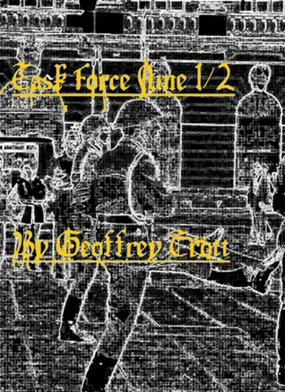 Task Force Nine 1/2 Geoffrey  Trott