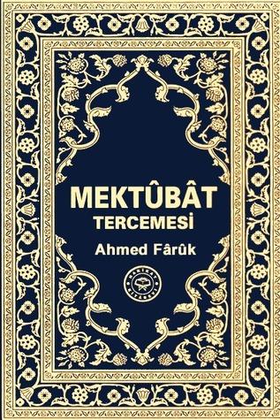 Mektûbât Tercemesi  by  AHMED FÂRÛK