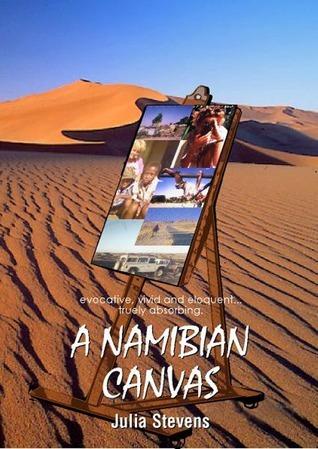 A Namibian Canvas Julia Stevens