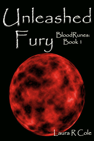 Unleashed Fury (BloodRunes #1)  by  Laura R. Cole