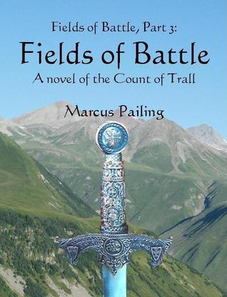 Fields of Battle  by  Marcus Pailing