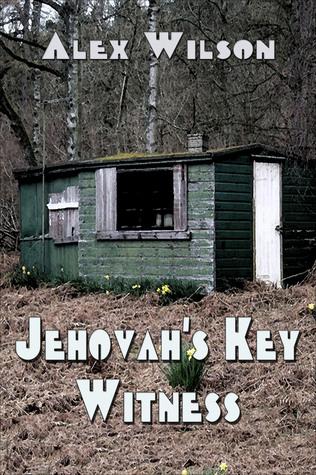 Jehovahs Key Witness Alex Wilson