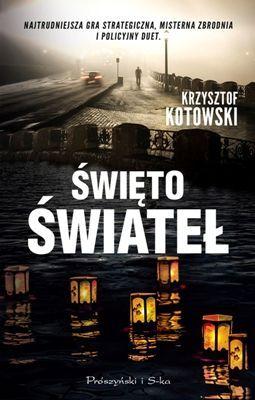 Święto świateł Krzysztof Kotowski