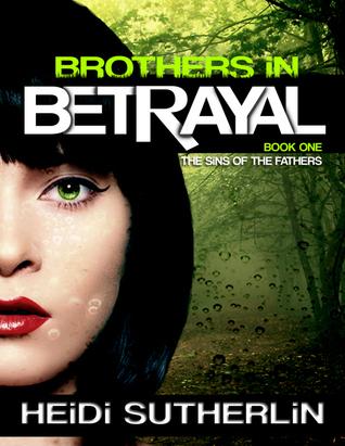 Brothers In Betrayal Heidi Sutherlin