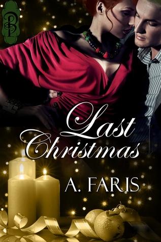 Last Christmas  by  A. Faris