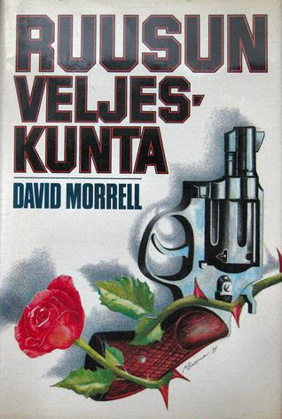 Ruusun veljeskunta (Mortalis, #1) David Morrell