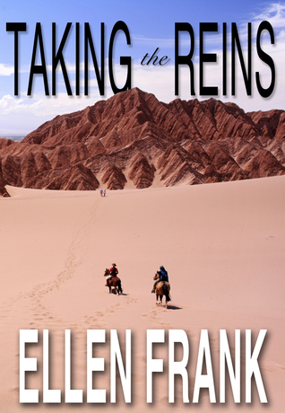 Taking the Reins: One Womans Journey with MS  by  Ellen Frank