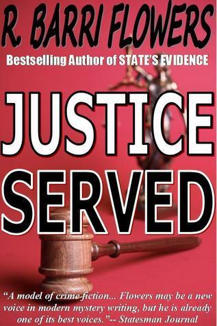 Justice Served: A Barkley and Parker Thriller R. Barri Flowers