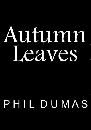 Autumn Leaves Phil Dumas