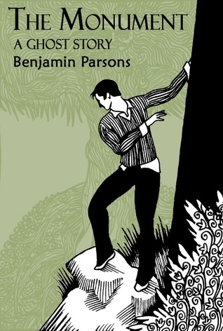 The Monument: a ghost story  by  Benjamin Parsons