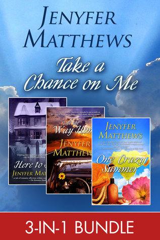 Take A Chance On Me  by  Jenyfer Matthews