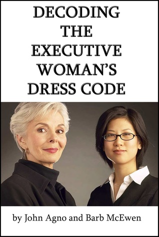 Decoding the Executive Womans Dress Code John Agno