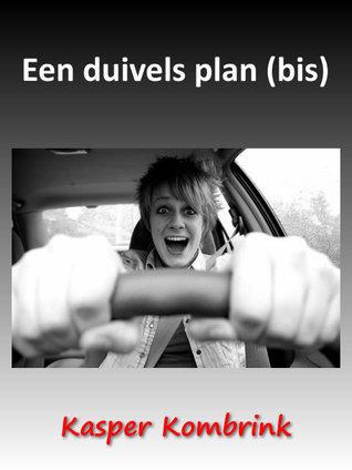 Een duivels plan  by  Kasper Kombrink