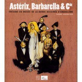 Astérix, Barbarella et Cie  by  Thierry Groensteen