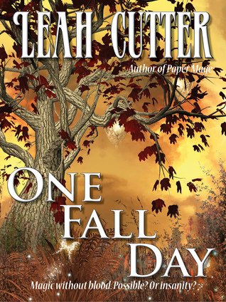 One Fall Day  by  Leah Cutter
