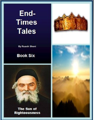 The Sun of Righteousness - An End-Times Tale Ruach Sheni
