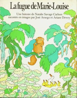 La Fugue de Marie Louise  by  Natalie Savage Carlson