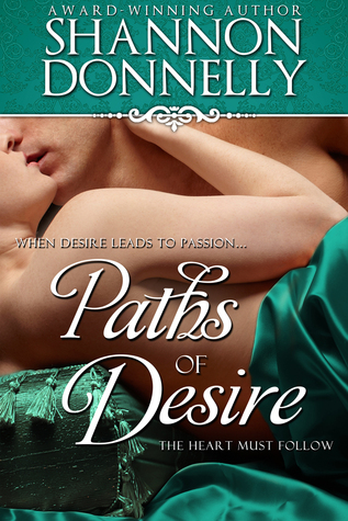 Paths of Desire  by  Shannon Donnelly