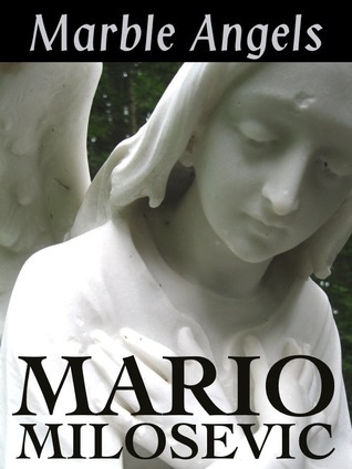 Marble Angels Mario Milosevic