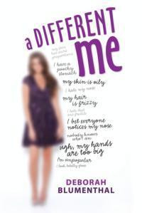 A Different Me  by  Deborah Blumenthal