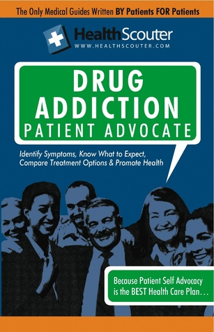 HealthScouter Drug Addiction Patient Advocate Equity Press