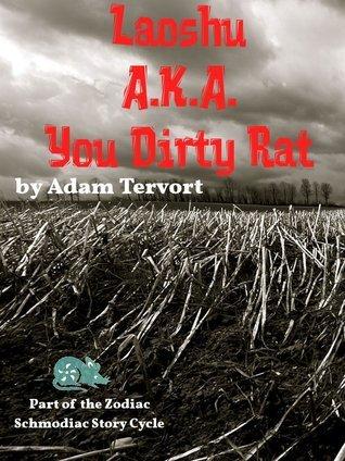 You Dirty Rat Adam Tervort