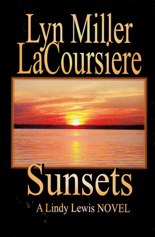 Sunsets Lyn Miller Lacoursiere