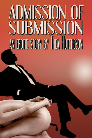 Admission of Submission  by  Thea Hutcheson