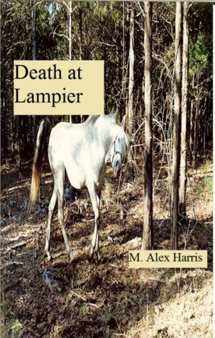 Death at Lampier Alex Harris