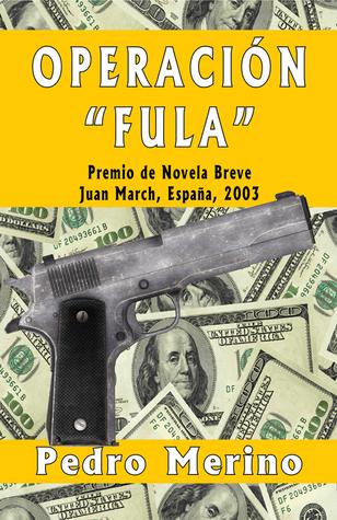 Operación Fula Pedro Merino