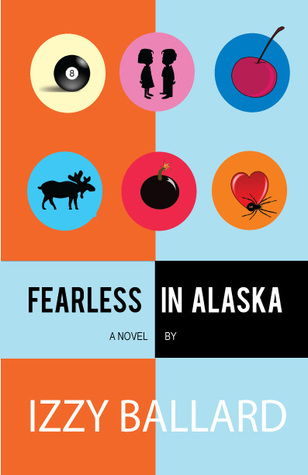 Fearless in Alaska Izzy Ballard, 40 Below Ink