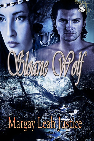 Sloane Wolf  by  Margay Leah Justice