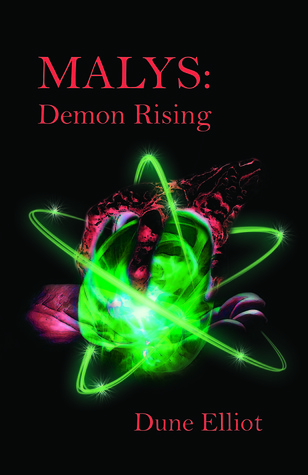 MALYS: Demon Rising  by  Dune Elliot