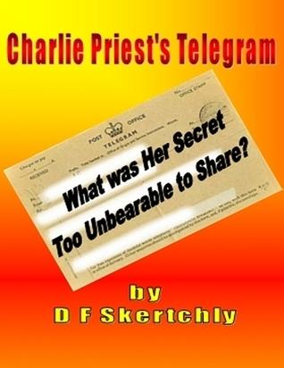 Charlie Priests Telegram  by  D.F. Skertchly