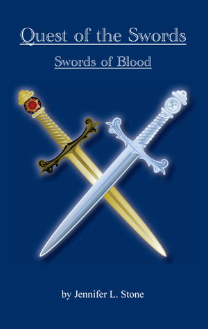 Quest of the Swords:Swords of Blood  by  Jennifer Stone