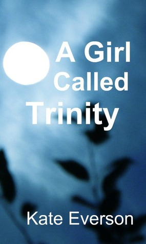 A Girl Called Trinity  by  Kate Everson