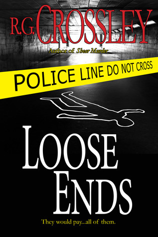 Loose ends  by  R.G. Crossley