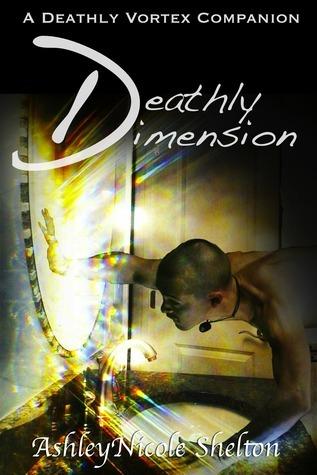 The Deathly Vortex: A Short Story AshleyNicole Shelton