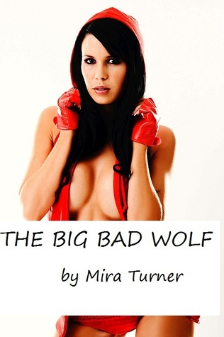 The Big Bad Wolf Mira Turner