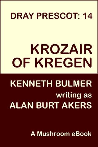 Krozair of Kregen [Dray Prescot #14] Alan Burt Akers