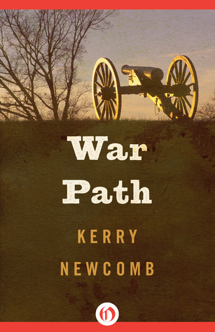 War Path  by  Kerry Newcomb