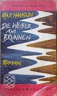 Die Weiber am Brunnen  by  Knut Hamsun