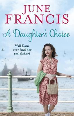 A Daughters Choice  by  June Francis